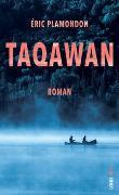 Cover-Bild zu Plamondon, Éric: Taqawan
