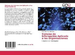 Cover-Bild zu Sistema de Información Aplicado a las Organizaciones