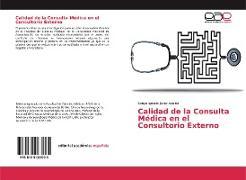 Cover-Bild zu Calidad de la Consulta Médica en el Consultorio Externo