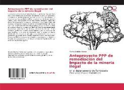 Cover-Bild zu Anteproyecto PPP de remediación del Impacto de la minería ilegal