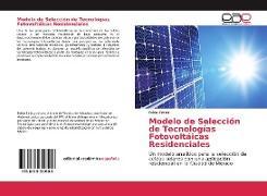 Cover-Bild zu Modelo de Selección de Tecnologías Fotovoltáicas Residenciales