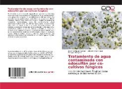 Cover-Bild zu Tratamiento de agua contaminada con edosulfán por co-cultivos fúngicos