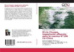 Cover-Bild zu El río Chuspa, importante afluente para la cuenca N°106 río Chico