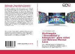Cover-Bild zu Multimedia Sexualidad y Educación para niños con Retraso Mental Leve