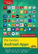 Cover-Bild zu Immler, Christian: Die besten Android Apps: Für dein Smartphone und Tablet - aktuell zu Android 7, 8, 9 und 10 (eBook)