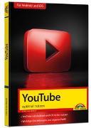 Cover-Bild zu Immler, Christian: YouTube - optimal nutzen - Alle wichtigen Funktionen erklärt - Tipps & Tricks