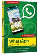 Cover-Bild zu Immler, Christian: WhatsApp - optimal nutzen - 4. Auflage - neueste Version 2021 mit allen Funktionen erklärt