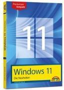 Cover-Bild zu Immler, Christian: Windows 11 Neuheiten - das neue Windows erklärt. Für Einsteiger und Fortgeschrittene