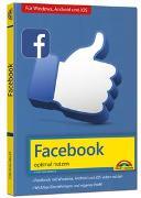 Cover-Bild zu Immler, Christian: Facebook - optimal nutzen - Alle wichtigen Funktionen erklärt - Tipps & Tricks