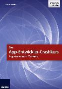 Cover-Bild zu Immler, Christian: Der App-Entwickler-Crashkurs - Appstores und Markets (eBook)