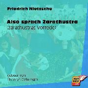 Cover-Bild zu Nietzsche, Friedrich: Also sprach Zarathustra (Zarathustras Vorrede) (Ungekürzt) (Audio Download)
