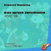 Cover-Bild zu Nietzsche, Friedrich: Also sprach Zarathustra (Erster Teil) (Ungekürzt) (Audio Download)