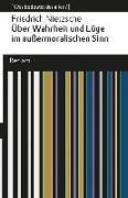 Cover-Bild zu Nietzsche, Friedrich: Über Wahrheit und Lüge im außermoralischen Sinne