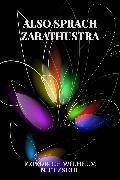 Cover-Bild zu Nietzsche, Friedrich Wilhelm: Also Sprach Zarathustra (eBook)