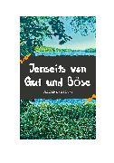 Cover-Bild zu Nietzsche, Friedrich: Jenseits von Gut und Böse (eBook)