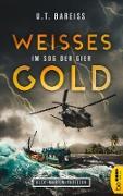 Cover-Bild zu Weißes Gold - Im Sog der Gier (eBook)