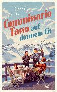 Cover-Bild zu Commissario Tasso auf dünnem Eis (eBook)