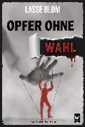 Cover-Bild zu Opfer ohne Wahl (eBook)