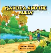 Cover-Bild zu Job, Jj: Isabella and the Bully (eBook)
