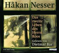 Cover-Bild zu Das zweite Leben des Herrn Roos von Nesser, Håkan