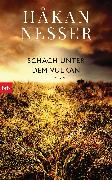 Cover-Bild zu Schach unter dem Vulkan (eBook) von Nesser, Håkan