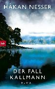 Cover-Bild zu Der Fall Kallmann (eBook) von Nesser, Håkan