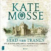 Cover-Bild zu Mosse, Kate: Stad van tranen (Audio Download)