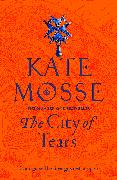 Cover-Bild zu Mosse, Kate: The City of Tears