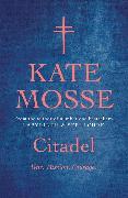 Cover-Bild zu Mosse, Kate: Citadel