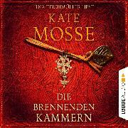 Cover-Bild zu Mosse, Kate: Die brennenden Kammern (Ungekürzt) (Audio Download)