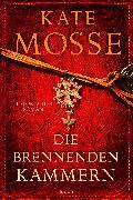 Cover-Bild zu Mosse, Kate: Die brennenden Kammern (eBook)