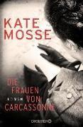 Cover-Bild zu Mosse, Kate: Die Frauen von Carcassonne (eBook)