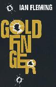 Cover-Bild zu Fleming, Ian: Goldfinger (eBook)