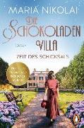 Cover-Bild zu Die Schokoladenvilla - Zeit des Schicksals von Nikolai, Maria