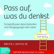 Cover-Bild zu Pass auf, was du denkst von Doyle III., Bruce I