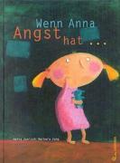 Cover-Bild zu Wenn Anna Angst hat von Janisch, Heinz