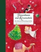 Cover-Bild zu Tannenbaum und Kerzenschein von Schneider, Antonie (Hrsg.)