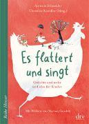 Cover-Bild zu Es flattert und singt, Gedichte und mehr und alles für Kinder von Schneider, Antonie