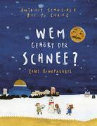 Cover-Bild zu Wem gehört der Schnee? von Schneider, Antonie