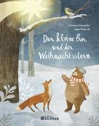 Cover-Bild zu Der kleine Bär und der Weihnachtsstern - Geschenkbuchausgabe von Schneider, Antonie