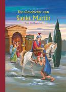 Cover-Bild zu Die Geschichte von Sankt Martin von Schneider, Antonie