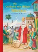Cover-Bild zu Die Geschichte vom Heiligen Nikolaus von Schneider, Antonie