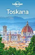 Cover-Bild zu Lonely Planet Reiseführer Toskana von Dixon, Belinda