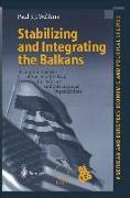 Cover-Bild zu Welfens, Paul J. J.: Stabilizing and Integrating the Balkans (eBook)