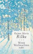 Cover-Bild zu Wenn Weihnachten naht von Rilke, Rainer Maria