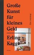 Cover-Bild zu Große Kunst für kleines Geld von Kagge, Erling