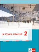 Cover-Bild zu Le Cours intensif 2. Allgemeine Ausgabe 3. Fremdsprache ab 2016