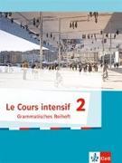 Cover-Bild zu Le Cours intensif 2. Grammatisches Beiheft. Ab 2017