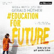 Cover-Bild zu #EducationForFuture (Audio Download) von Hüther, Gerald