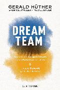 Cover-Bild zu Dream-Team (eBook) von Hüther, Gerald